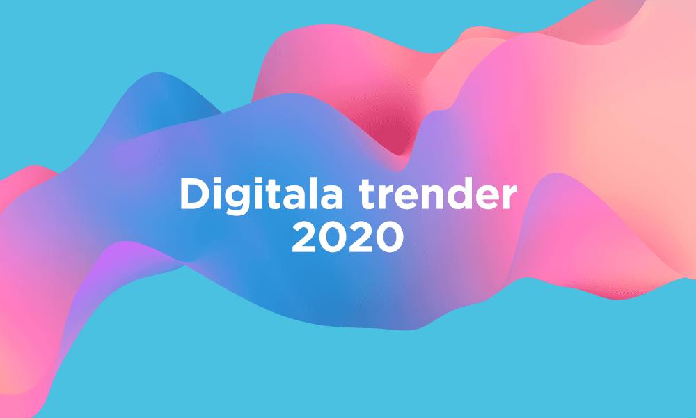 digitala trender